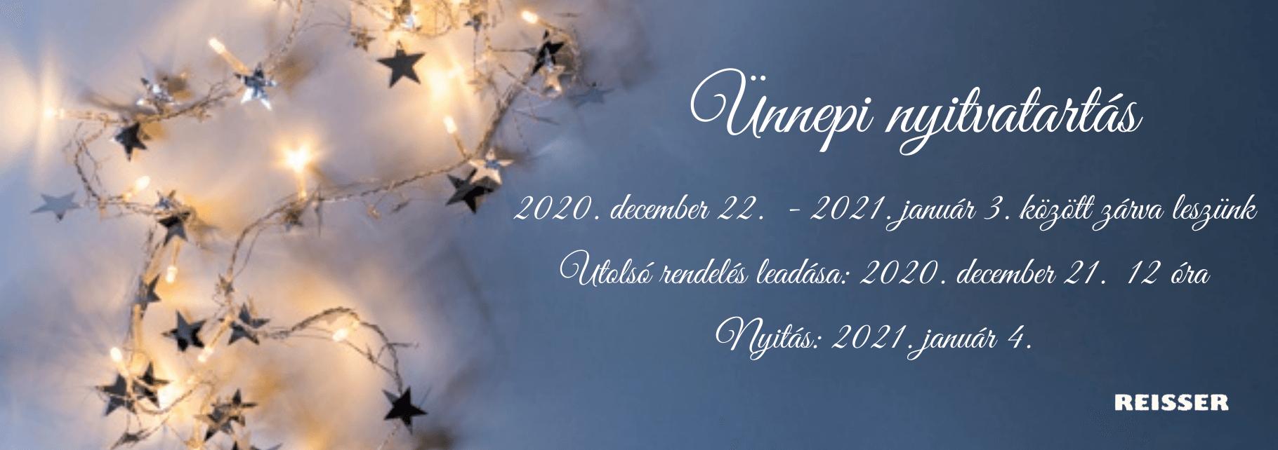 2020 december 22.-2021. január 3. között zárva leszünk. Utolsó rendelés leadása: 2020. december 21. 12 óra
